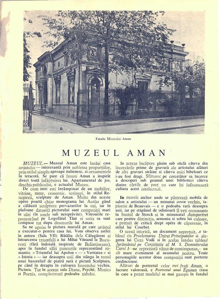 Fatada Muzeului Aman                             M U Z E U L AMAN     MUZEUL. — Muzeul Aman este însâçi casa              ...