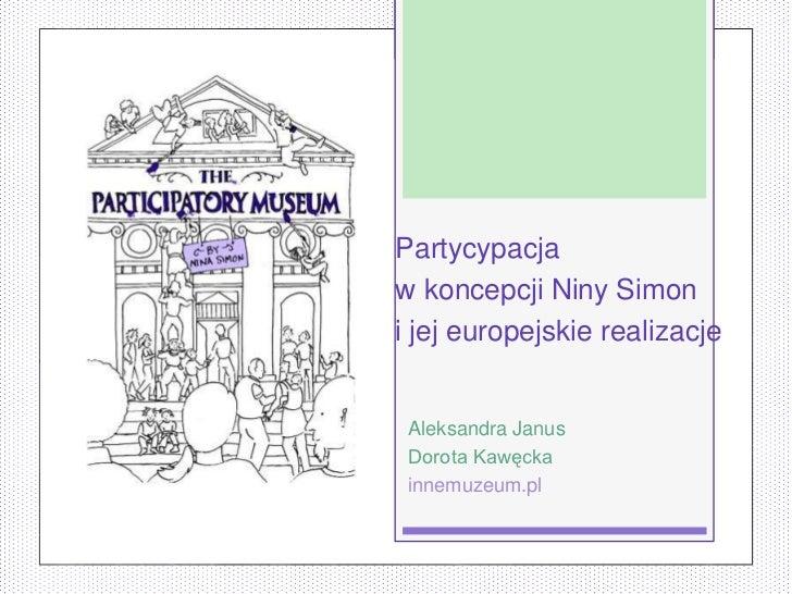 Partycypacjaw koncepcji Niny Simoni jej europejskie realizacje Aleksandra Janus Dorota Kawęcka innemuzeum.pl
