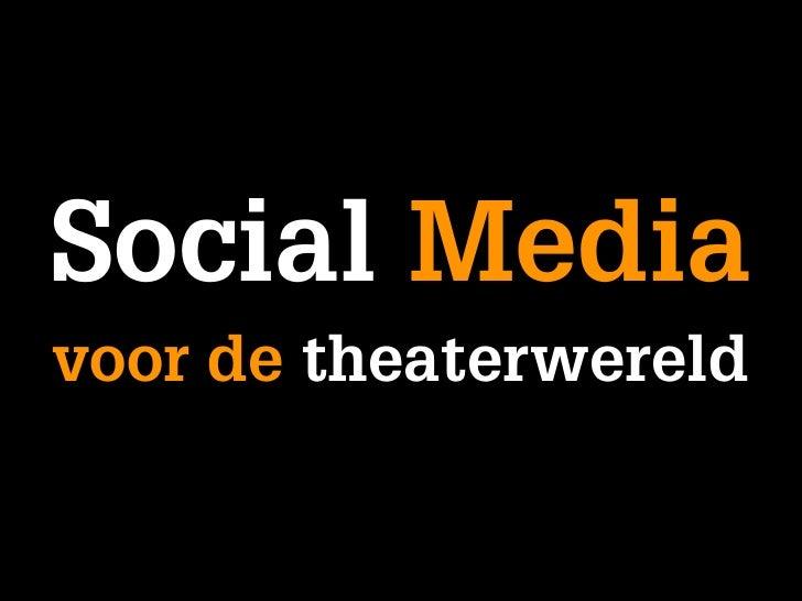 Social Media voor de theaterwereld