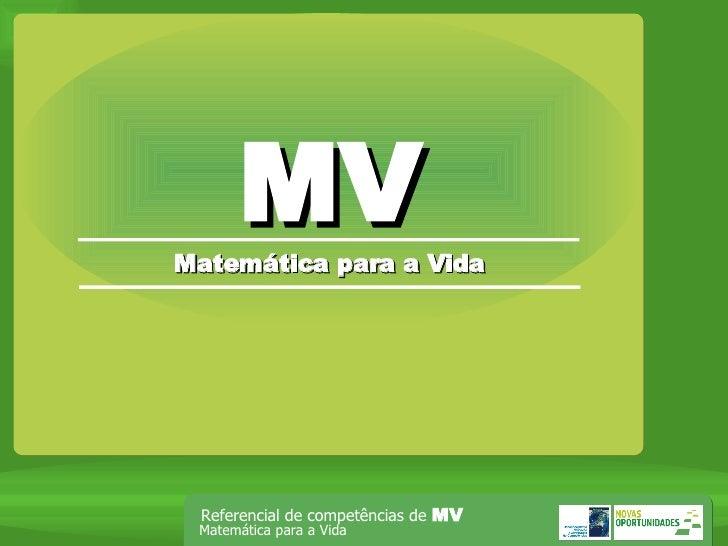 MV Matemática para a Vida