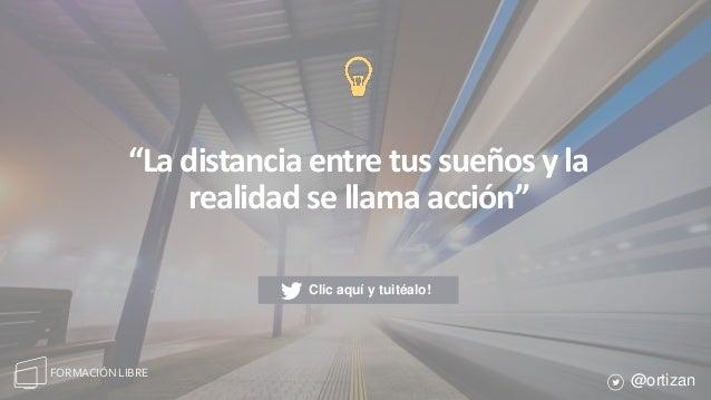 """56P Á G I N A PRÁCTICA, PRÁCTICA, PRÁCTICA # Fallas el 100% de los tiros que no haces Formación Libre - @ortizan """"La dista..."""