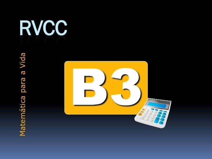 Matemática para a Vida                         RVCC     B3