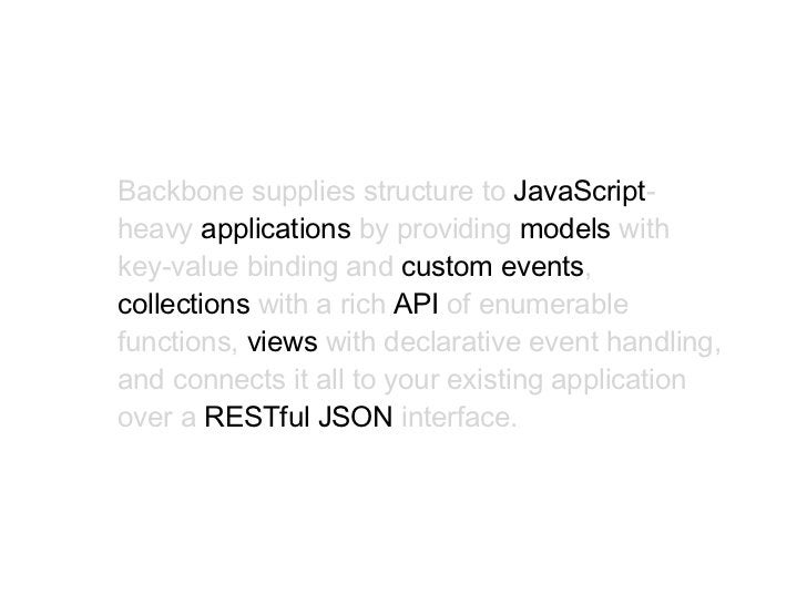 It's a Javascript library for writing applications                       like....