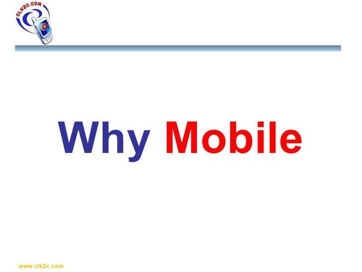 Why  Mobile