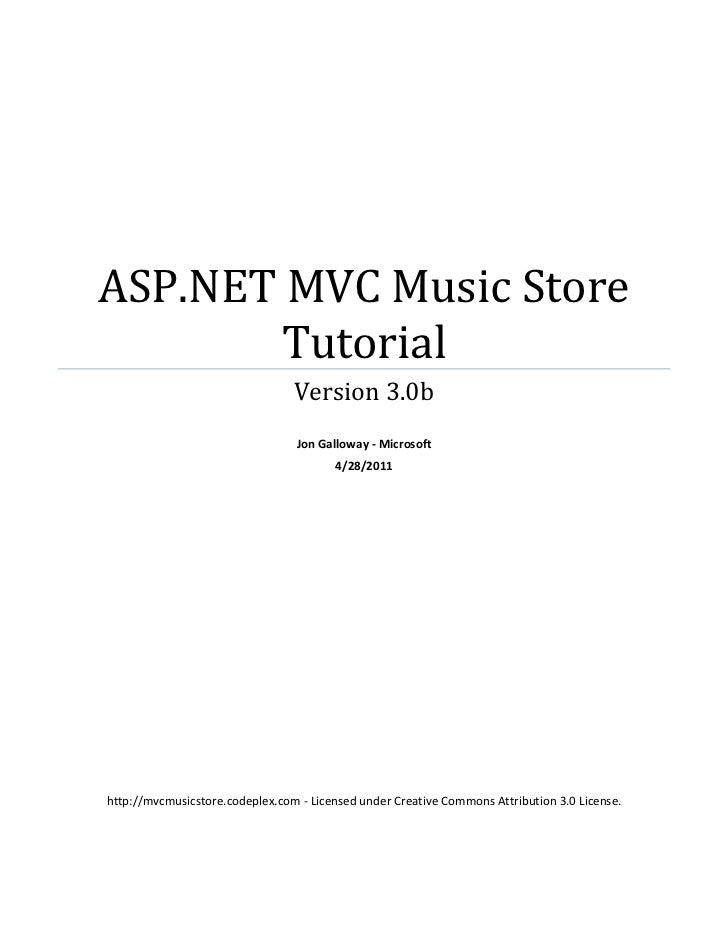 ASP.NET MVC Music Store        Tutorial                                 Version 3.0b                                 Jon G...