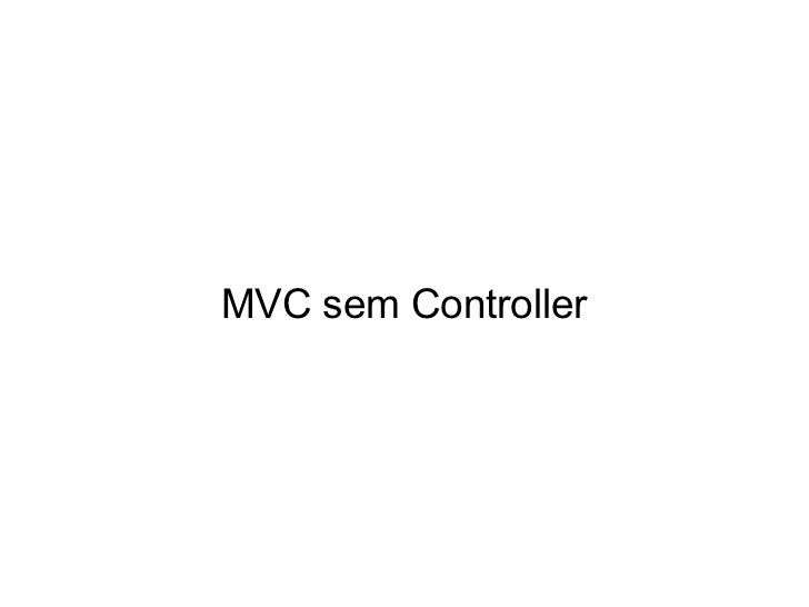 MVC sem Controller