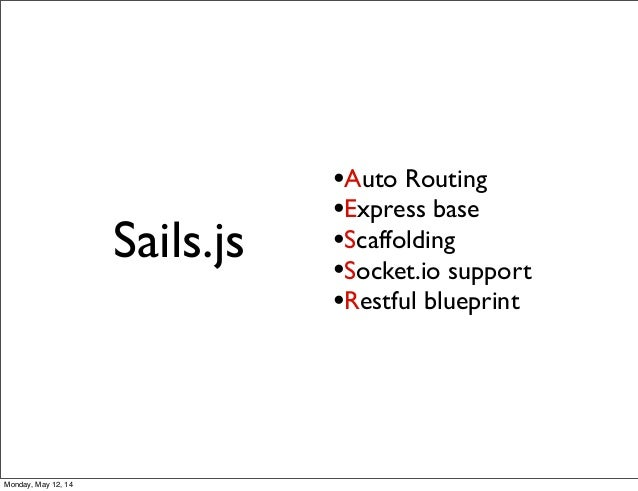 Mvc way to introduce sailsjs nodejs framework malvernweather Choice Image
