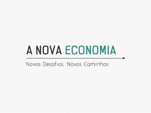 """A economia global está caminhando para o período que será conhecido com a """"Quarta Revolução Econômica"""", caracterizada pela..."""