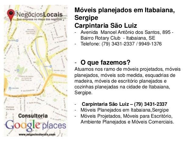 Móveis planejados em Itabaiana, Sergipe Carpintaria São Luiz - Avenida Manoel Antônio dos Santos, 895 - Bairro Rotary Club...