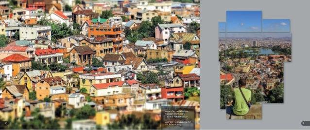 A gauche : architecture typique des Hautes Terres à Antananarivo A droite : vue plongeante sur le lac Anosy 2120