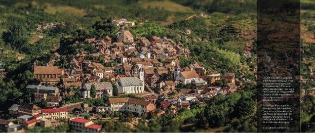 Le Chef Lieu de Fianarantsoa a été fondé en 1830 sur ordre de la Reine Ranavalona Ière à l'emplacement d'un ancien village...