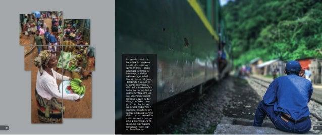 La ligne de chemin de fer reliant Fianarantsoa à la Côte Est a été inau- gurée en 1936. Il a fallu pas moins de 10 ans de ...