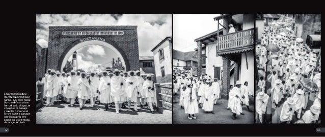 Les processions du Di- manche sont impression- nantes, avec cette marée blanche déferlant dans les ruelles du village. Les...