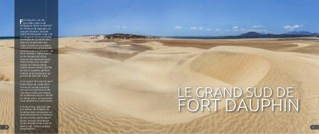 Fort Dauphin, une des plus belles régions de Madagascar de par sa diversité de climats et de paysages, est chargée d'histo...
