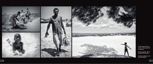 En haut à gauche et au centre : retour de pêche à Lavanono En bas à gauche : fils de pêcheur de Lavanono A droite : enfant...