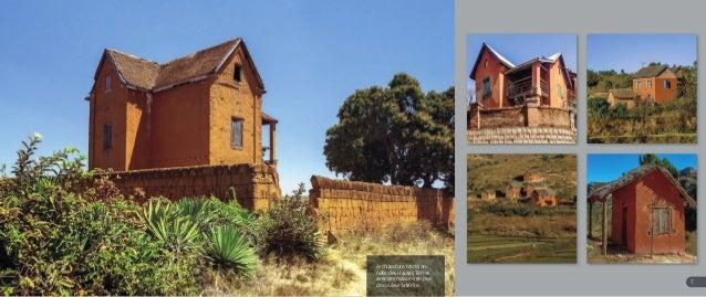 Architecture tradition- nelle des Hautes Terres avec ses maisons en pisé de couleur latérite. 76