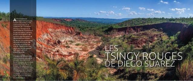 Aune soixantaine de kilomètres de Diego Suarez, le plateau de Sahafary culmine à 200 mètres d'altitude. Ce quadrilatère de...