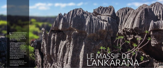 La réserve spéciale de l'Ankarana est un des sites les plus somp- tueux du Nord de Madagascar. Il tire sa renommée de ses ...