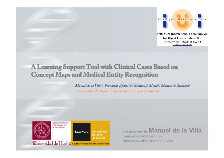 A Learning Support Tool with Clinical Cases Based onConcept Maps and Medical Entity Recognition               Manuel de la...