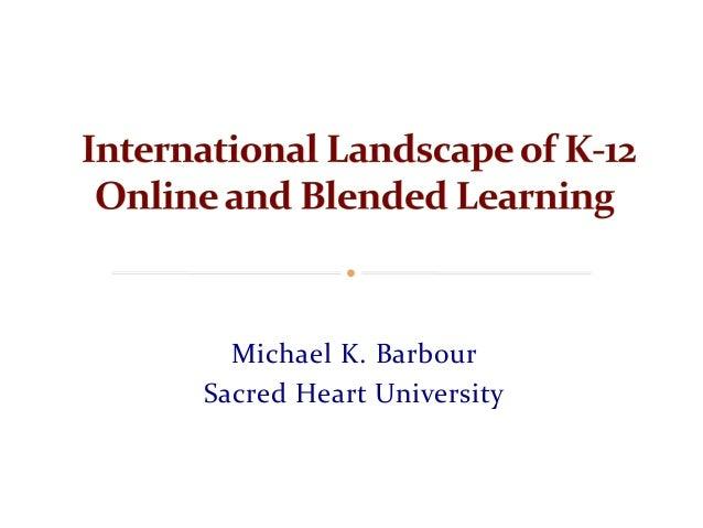 Michael K. Barbour Sacred Heart University