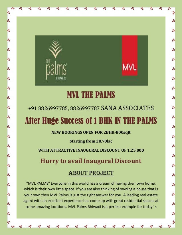 MVL THE PALMS +91 8826997785, 8826997787 SANA ASSOCIATES After Huge Success of 1 BHK IN THE PALMS NEW BOOKINGS OPEN FOR 2B...