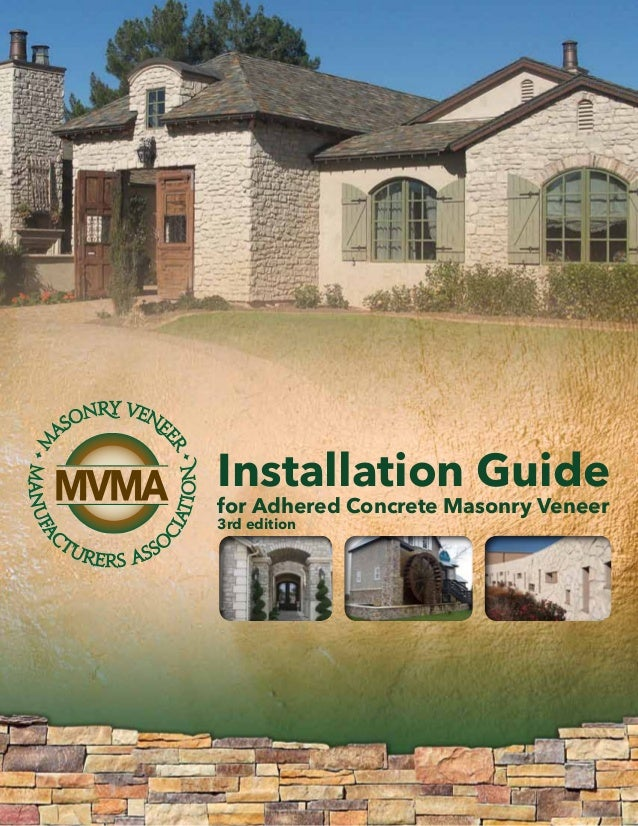 for Adhered Concrete Masonry Veneer 3rd edition Installation Guide