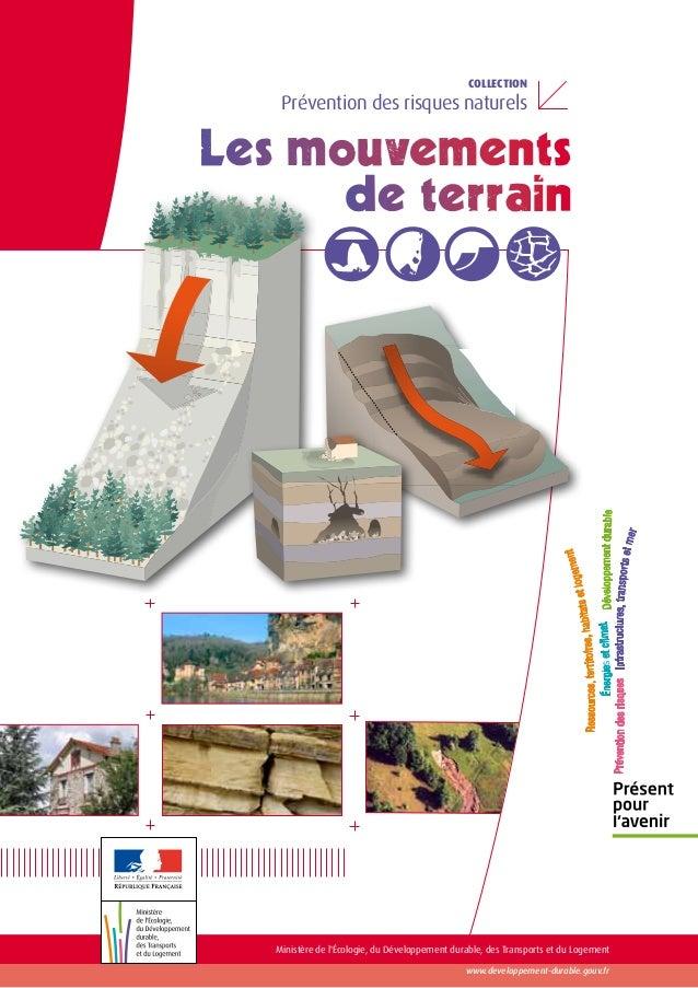 Collection Prévention des risques naturels www.developpement-durable.gouv.fr Ministère de l'Écologie, du Développement dur...