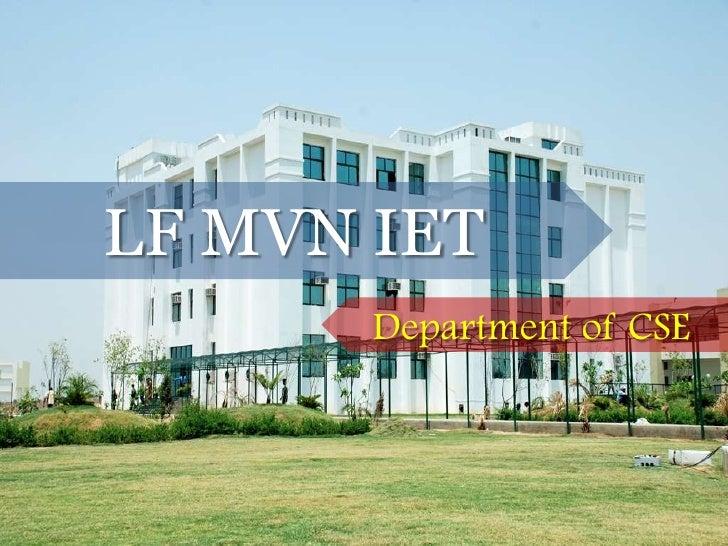 LF MVN IET        Department of CSE             LF MVN IET- Department of CSE