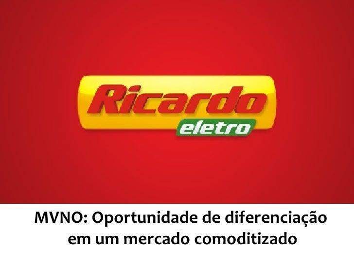 MVNO: Oportunidade de diferenciação  em um mercado comoditizado