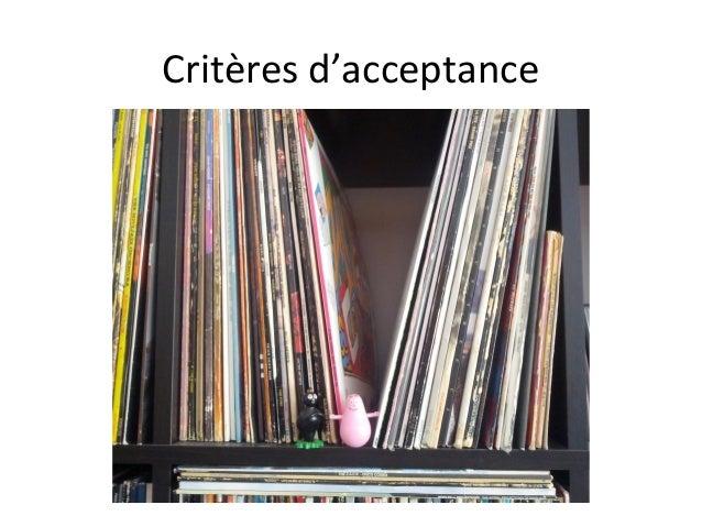 Critères d'acceptance
