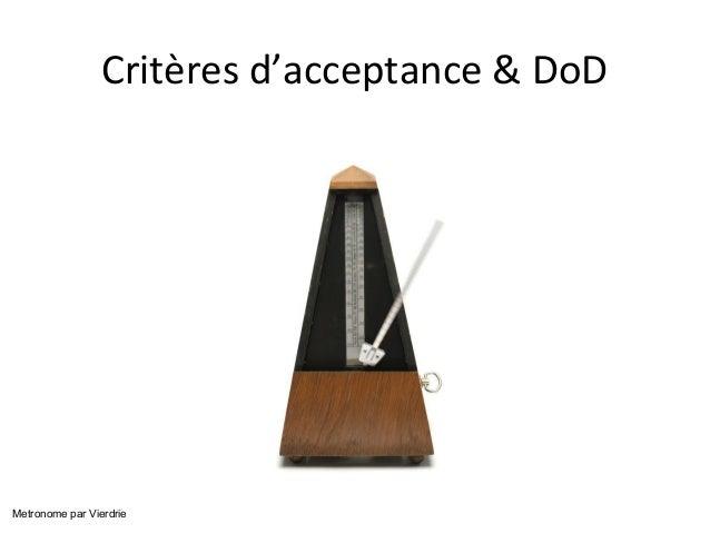 Critères d'acceptance & DoD  Metronome par Vierdrie