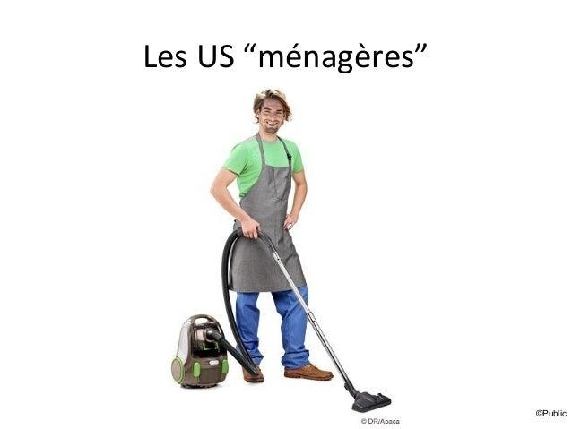 """Les US """"ménagères""""  ©Public"""