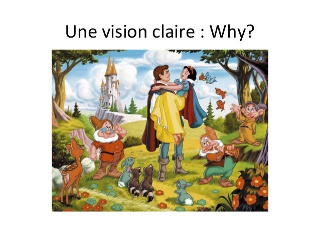 Une vision claire : Why?