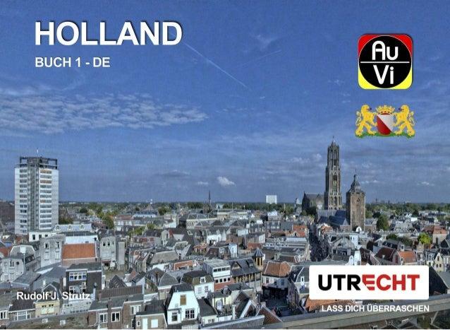 Utrecht liegt zentral in den Niederlanden. Die Stadt hat etwa 330.000 Einwohner und ist die viertgrößte Stadt des Landes. ...