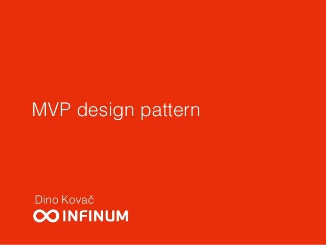 MVP design pattern Dino Kovač