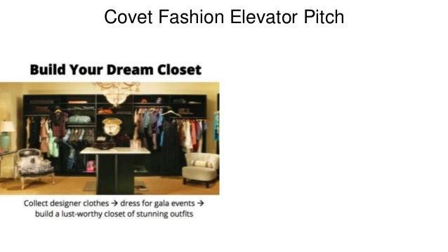 Covet Fashion Elevator Pitch