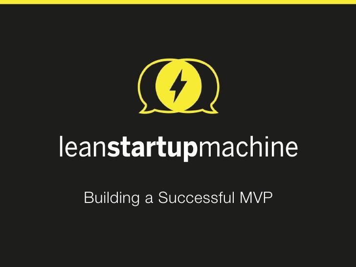 Building a Successful MVP