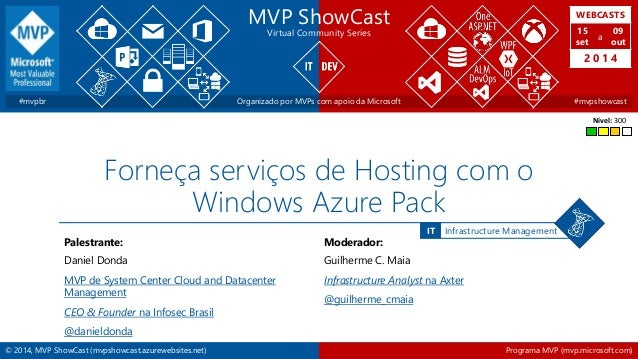 WEBCASTS  15  set  2 0 1 4  IT Infrastructure Management  MVP ShowCast  Virtual Community Series  a  09  out  #mvpbr Organ...
