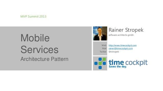 MVP Summit 2013                              Rainer Stropek                              software architects gmbhMobile   ...