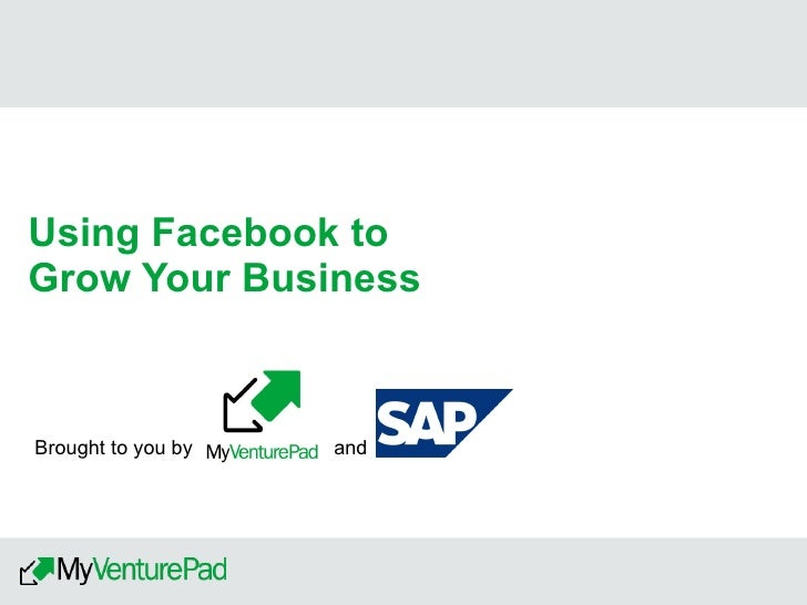 Using Facebook to Grow Your Business Slide 2