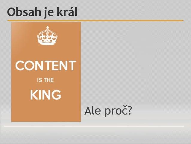 Ale proč? Obsah je král