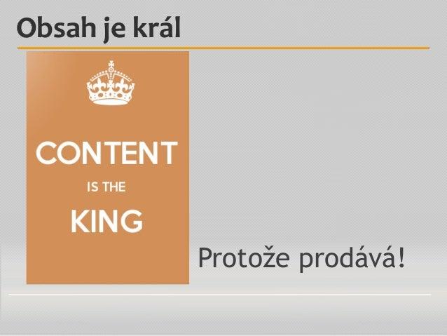 Protože prodává! Obsah je král