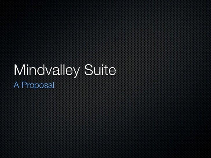 Mindvalley SuiteA Proposal