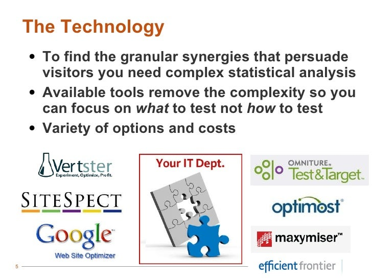 <ul><li>To find the granular synergies that persuade visitors you need complex statistical analysis </li></ul><ul><li>Avai...