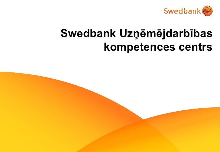 Swedbank Uzņēmējdarbības kompetences centrs