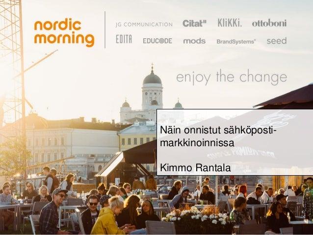 Näin onnistut sähköposti- markkinoinnissa Kimmo Rantala
