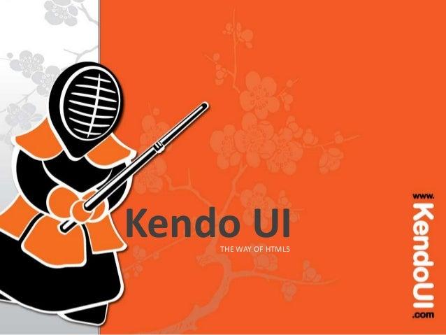 Kendo UITHE WAY OF HTML5