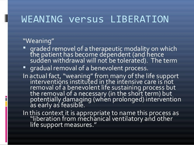 ventilator weaning essay While many ed nurses find ventilator care intimidating a quick guide to vent essentials weaning can be done by gradually decreasing the percentage of.