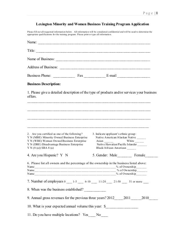 P a g e   1 Lexington Minority and Women Business Training Program Application Please fill out all requested information b...