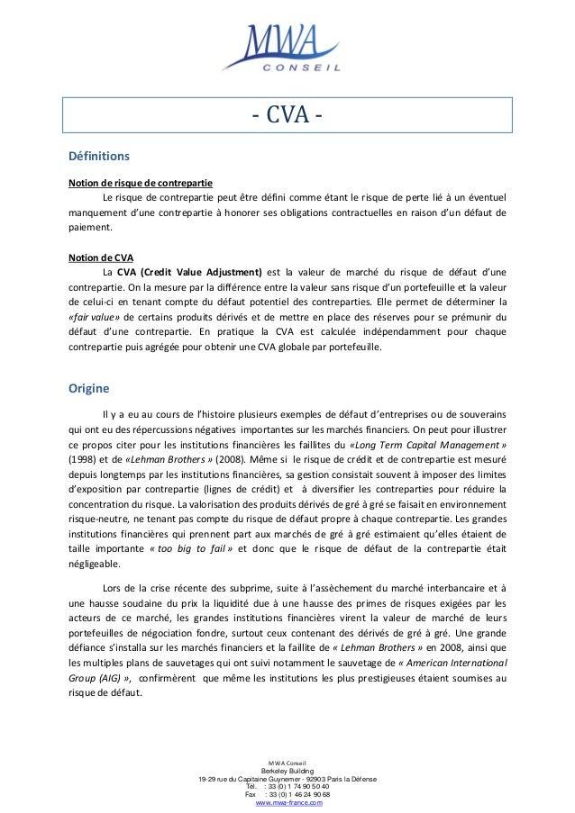 - CVA Définitions Notion de risque de contrepartie Le risque de contrepartie peut être défini comme étant le risque de per...